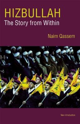 Hizbullah By Qassem, Naim/ Khalil, Dalia (TRN)